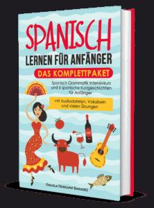 Spanisch für Anfänger Komplett